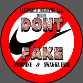 Don't Fake von Propane