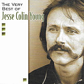 Very Best of Jesse Colin Young by Jesse Colin Young