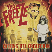 Calling All Creatures de The Freeze