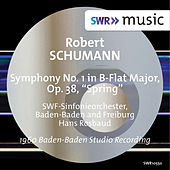 R. Schumann: Symphony No. 1 in B-Flat Major, Op. 38