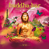 Buddha Bar XXI - Paris, the Origins by Various Artists
