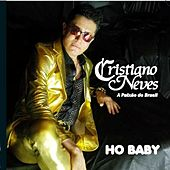 Ho Beby by Cristiano Neves