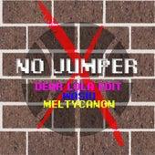No Jumper (Dear Lola Edit) von Wasiu
