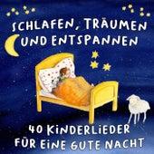 Schlafen, Träumen und Entspannen - 40 Kinderlieder für eine gute Nacht by Various Artists