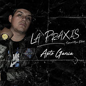 La Praxis (Spacial Music Edition) de Apto Garcia