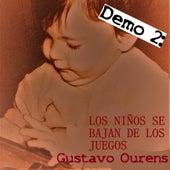 Demo 2: Los Niños Se Bajan de los Juegos by Gustavo Ourens