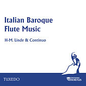 Italian Baroque Flute Music by Hans-Martin Linde