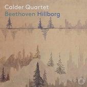 Beethoven & Hillborg: Chamber Works de The Calder Quartet