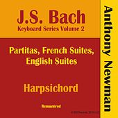 JS Bach Keyboard Series, Vol. II (Remastered) by Anthony Newman