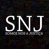 Somos Nos a Justica de SNJ