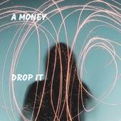 Drop It de Money (Hip-Hop)
