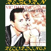 This Game of Love (HD Remastered) by Vic Damone
