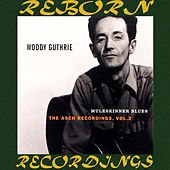 Muleskinner Blues, The Asch Recordings, Vol. 2 (HD Remastered) de Woody Guthrie