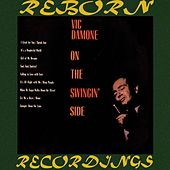 On the Swingin' Side (HD Remastered) by Vic Damone