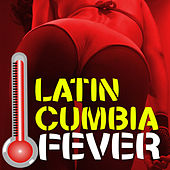 Latin Cumbia Fever de Various Artists