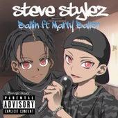 Ballin de Steve Stylez
