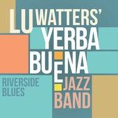 Riverside Blues by Lu Watters' Yerba Buena Jazz Band
