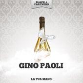 La Tua Mano di Gino Paoli