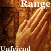 Unfriend von The Range