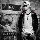 Warning de J Rulo