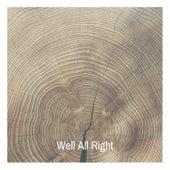 Well All Right de Various Artists