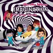 Imagination von Dorothy Milone