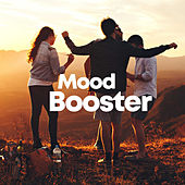 Mood Booster by Various Artists