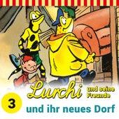 Folge 3: Lurchi und seine Freunde und ihr neues Dorf von Lurchi und seine Freunde