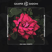 Bittersweet Symphony (feat. Emily Roberts) by GAMPER & DADONI