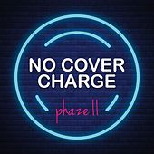 No Cover Charge de Phaze Ii