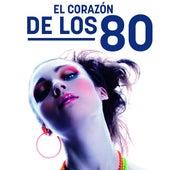 El corazón de los 80 de Various Artists