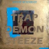 Trap Demon Steeze by Steeze McKniight