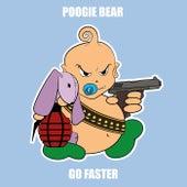 Go Faster de Poogie Bear