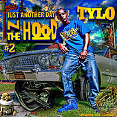 Just Another Day n the Hood #2 by Tylo