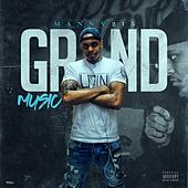 Grind Music by Manny215