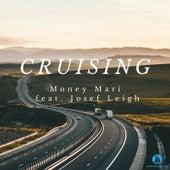 Cruising by Money Mari