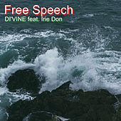 Free Speech (feat. Irie Don) by Divine