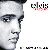 It's Now or Never fra Elvis Presley