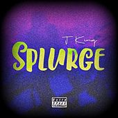 Splurge by J King y Maximan