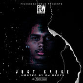 Just Cause by FDW BayBay