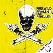 Rivalen und Rebellen (Bonus Tracks) von Frei.Wild