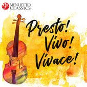 Presto! Vivo! Vivace! The Fastest Classical Music Ever de Various Artists