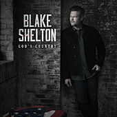 God's Country by Blake Shelton