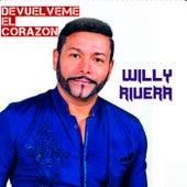 Devuélveme el Corazón de Willy Rivera