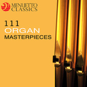 111 Organ Masterpieces de Various Artists