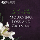 Classical Music for Mourning, Loss and Grieving de Various Artists