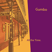 All The Time by Gumbo