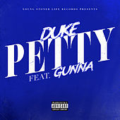 Petty (feat. Gunna) by Lil' Duke