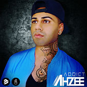 Addict by Ahzee