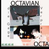 Verprass die Gage by Octavian